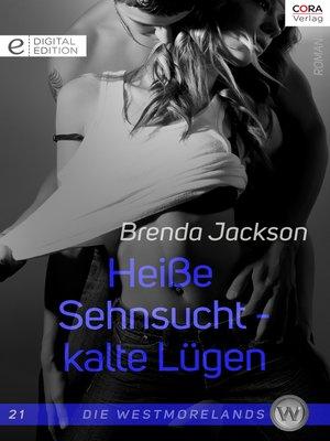 cover image of Heiße Sehnsucht—kalte Lügen