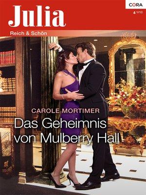cover image of Das Geheimnis von Mulberry Hall