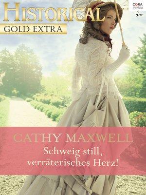cover image of Schweig still, verräterisches Herz!