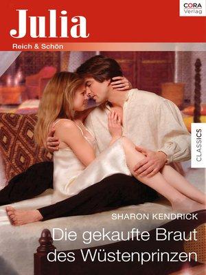 cover image of Die gekaufte Braut des Wüstenprinzen