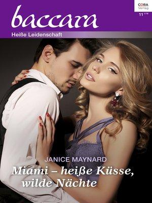 cover image of Miami—heiße Küsse, wilde Nächte