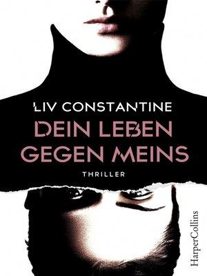 cover image of Dein Leben gegen meins