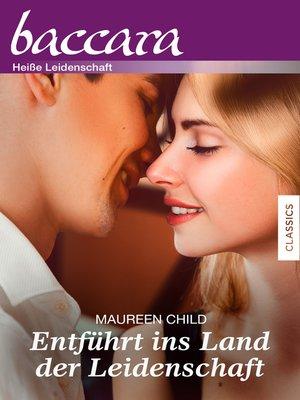 cover image of Entführt ins Land der Leidenschaft