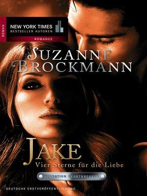 cover image of Jake—Vier Sterne für die Liebe