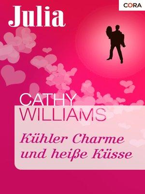 cover image of Kühler Charme und heiße Küsse