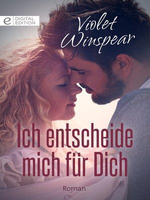 cover image of Ich entscheide mich für Dich