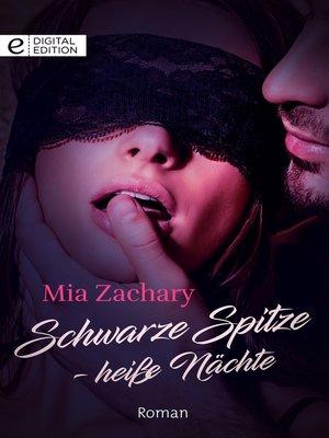 cover image of Schwarze Spitze--Heiße Nächte