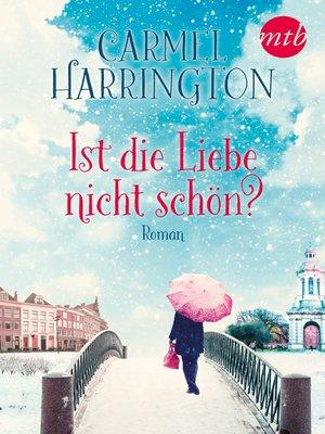 cover image of Ist die Liebe nicht schön?