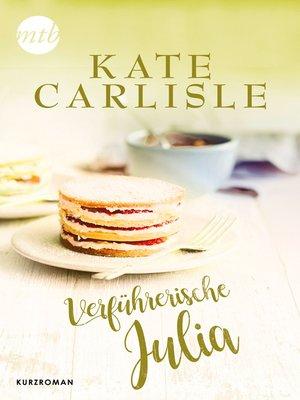 cover image of Verführerische Julia