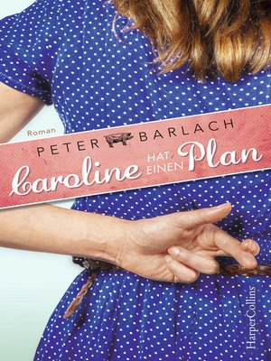cover image of Caroline hat einen Plan