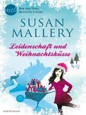 cover image of Leidenschaft und Weihnachtsküsse