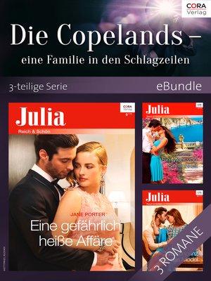 cover image of Die Copelands--eine Familie in den Schlagzeilen--3-teilige Serie