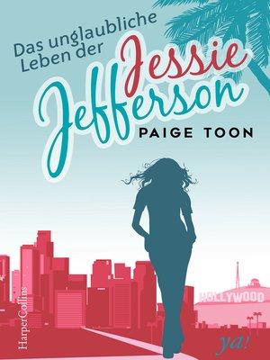 cover image of Das unglaubliche Leben der Jessie Jefferson