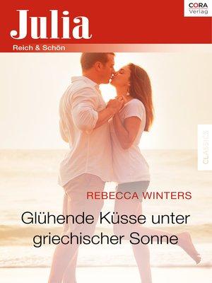 cover image of Glühende Küsse unter griechischer Sonne