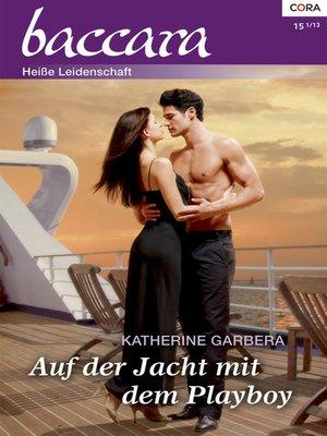 cover image of Auf der Jacht mit dem Playboy