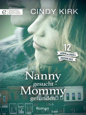 cover image of Nanny gesucht--Mommy gefunden