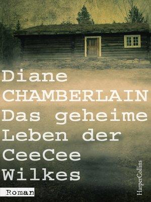cover image of Das geheime Leben der CeeCee Wilkes