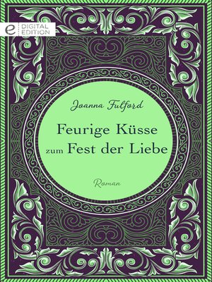 cover image of Feurige Küsse zum Fest der Liebe