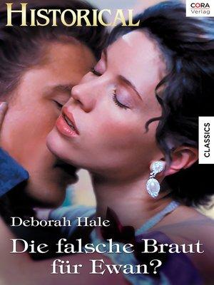cover image of Die falsche Braut für Ewan?
