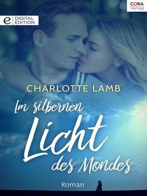 cover image of Im silbernen Licht des Mondes