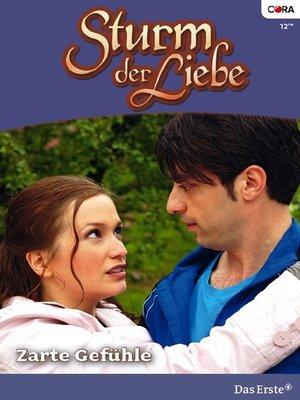 cover image of Zarte Gefühle