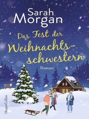 cover image of Das Fest der Weihnachtsschwestern