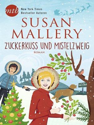 cover image of Zuckerkuss und Mistelzweig