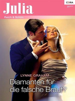 cover image of Diamanten für die falsche Braut?