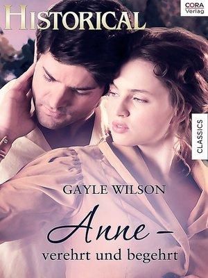cover image of Anne—verehrt und begehrt