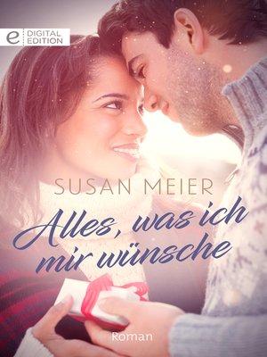 cover image of Alles, was ich mir wünsche