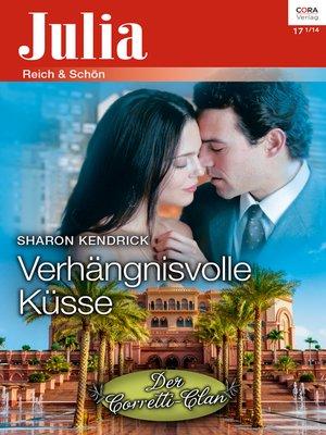 cover image of Verhängnisvolle Küsse