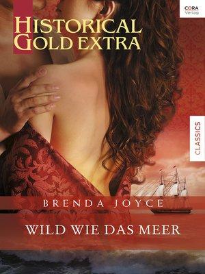 cover image of Wild wie das Meer