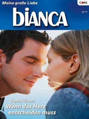 cover image of Wenn das Herz entscheiden muss