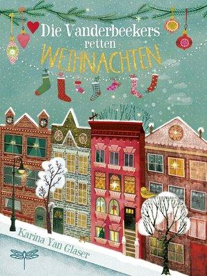 cover image of Die Vanderbeekers retten Weihnachten
