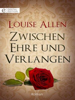 cover image of Zwischen Ehre und Verlangen