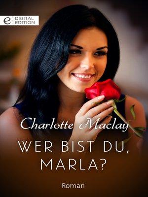 cover image of Wer bist du, Marla?