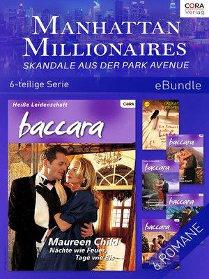 cover image of Manhattan Millionaires--Skandale aus der Park Avenue (6-teilige Serie)