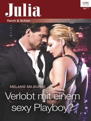 cover image of Verlobt mit einem sexy Playboy?