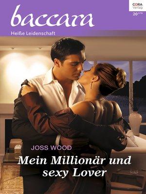 cover image of Mein Millionär und sexy Lover