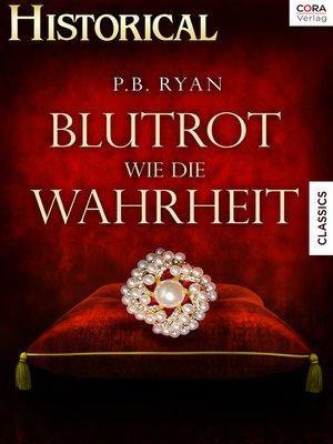 cover image of Blutrot wie die Wahrheit