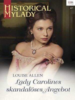 cover image of Lady Carolines skandalöses Angebot