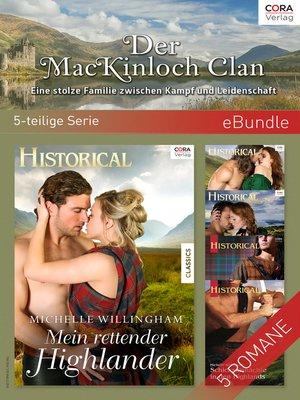 cover image of Der MacKinloch Clan--Eine stolze Familie zwischen Kampf und Leidenschaft (5-teilige Serie)