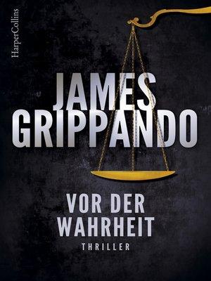cover image of Vor der Wahrheit