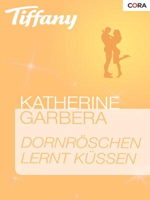 cover image of Dornröschen lernt küssen