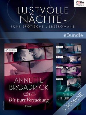 cover image of Lustvolle Nächte--Fünf erotische Liebesromane