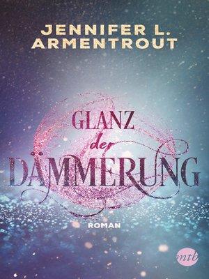 cover image of Glanz der Dämmerung