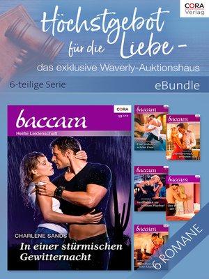 cover image of Höchstgebot für die Liebe--das exklusive Waverly-Auktionshaus--6-teilige Serie