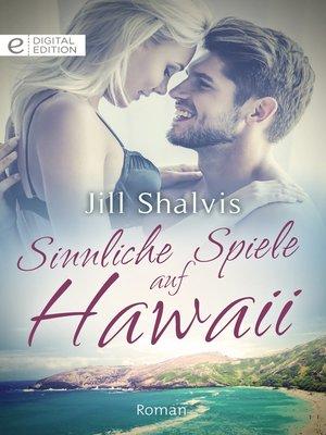 cover image of Sinnliche Spiele auf Hawaii