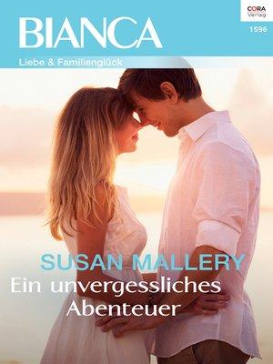 "cover image of Ein unvergessliches Abenteuer—2. Teil der Miniserie ""Positively Pregnant"""