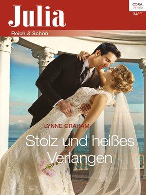 cover image of Stolz und heißes Verlangen